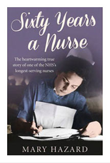 Sixty Years A Nurse